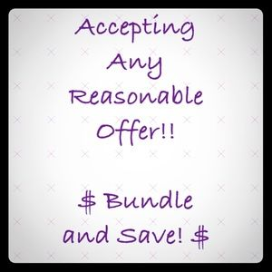 Other - Bundle and save. Reasonable offers always accepted